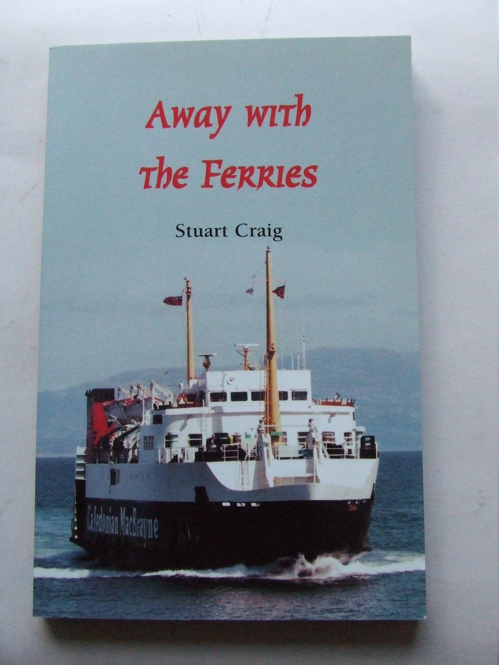 Away with the Ferries