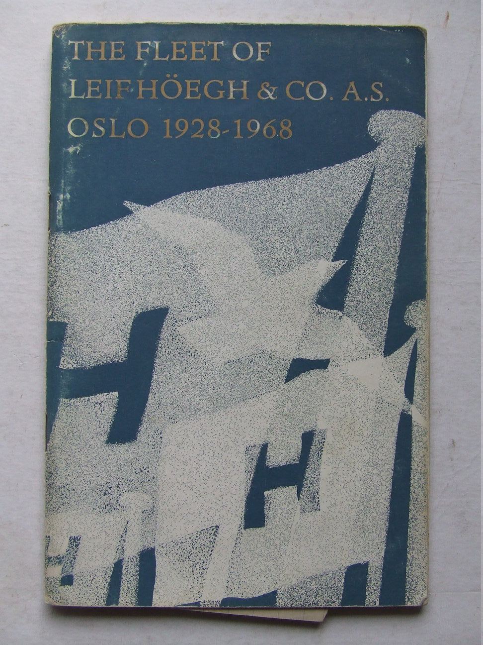 Leif Hoegh & Co., Oslo, the firm and the fleet 1928 - 1968