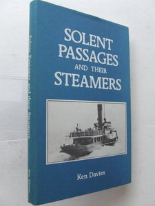 Solent Passages and their Steamers 1820-1981