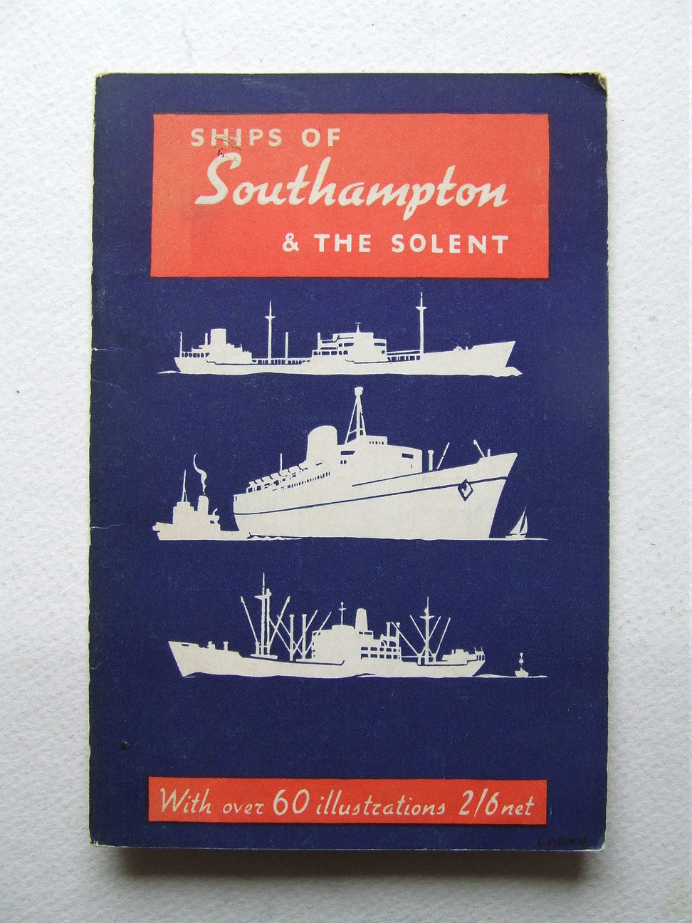 Ships of Southampton and seen on the Solent