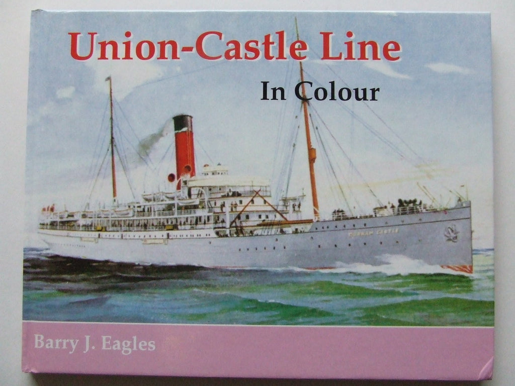 Union-Castle Line in Colour