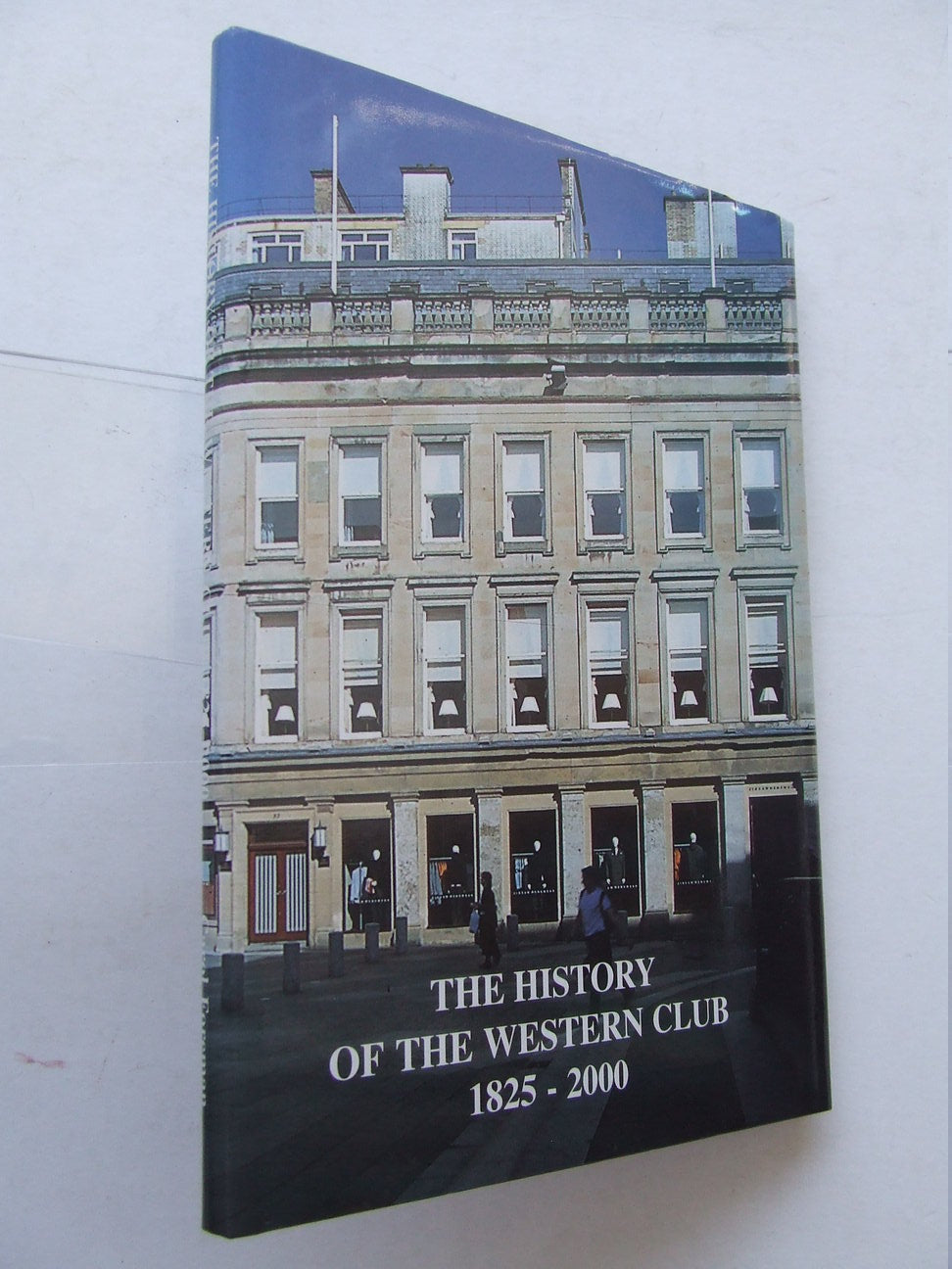 The History of The Western Club 1825-2000FOREMANC031266