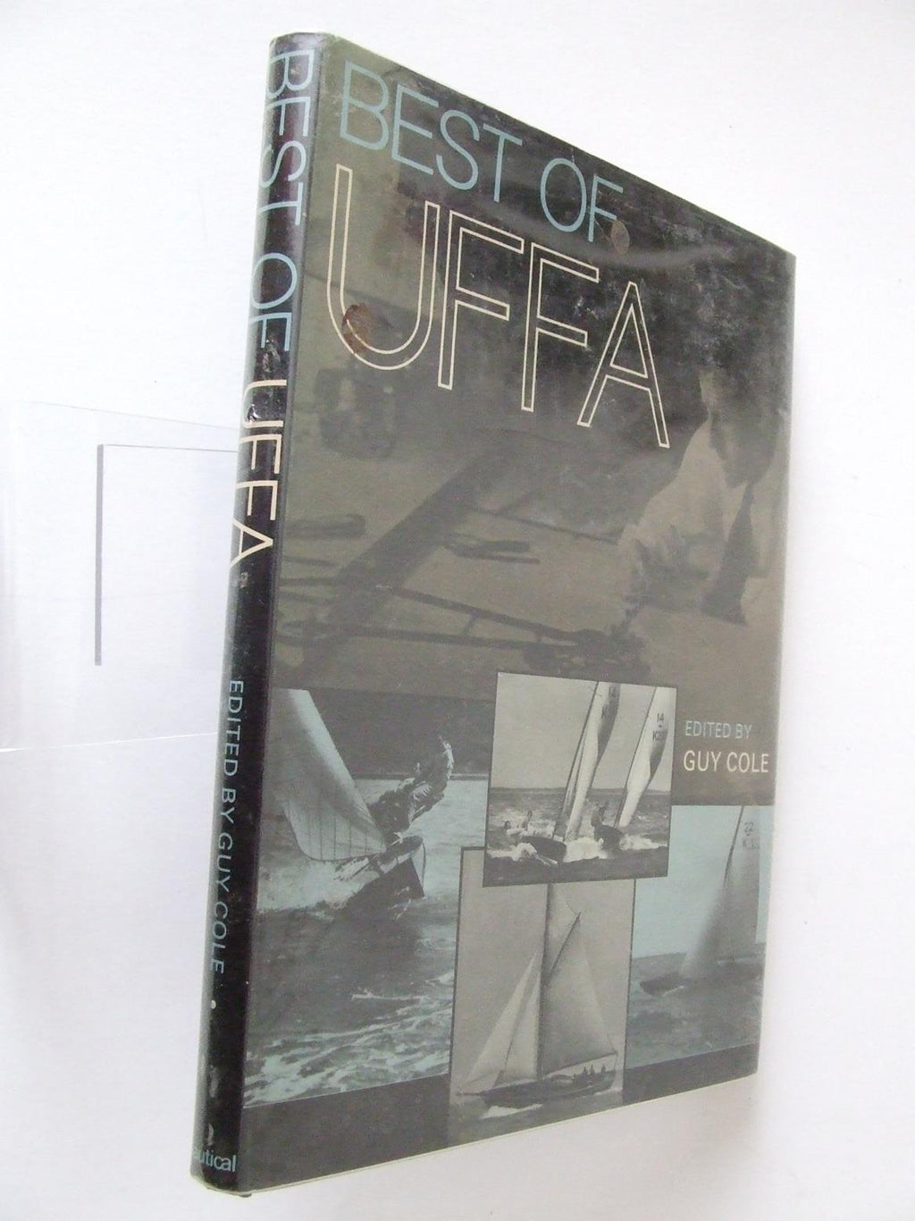 Best of Uffa. immortal designs from Uffa Fox's five famous volumes