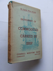 Dictionary of Commodities Carried by Sea