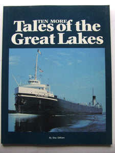 Ten More Tales of the Great Lakes
