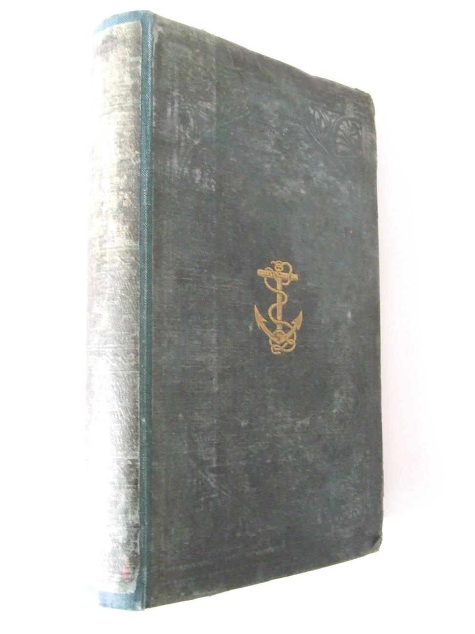 The Naval Officer's Manual, for every grade in Her Majesty's Ships