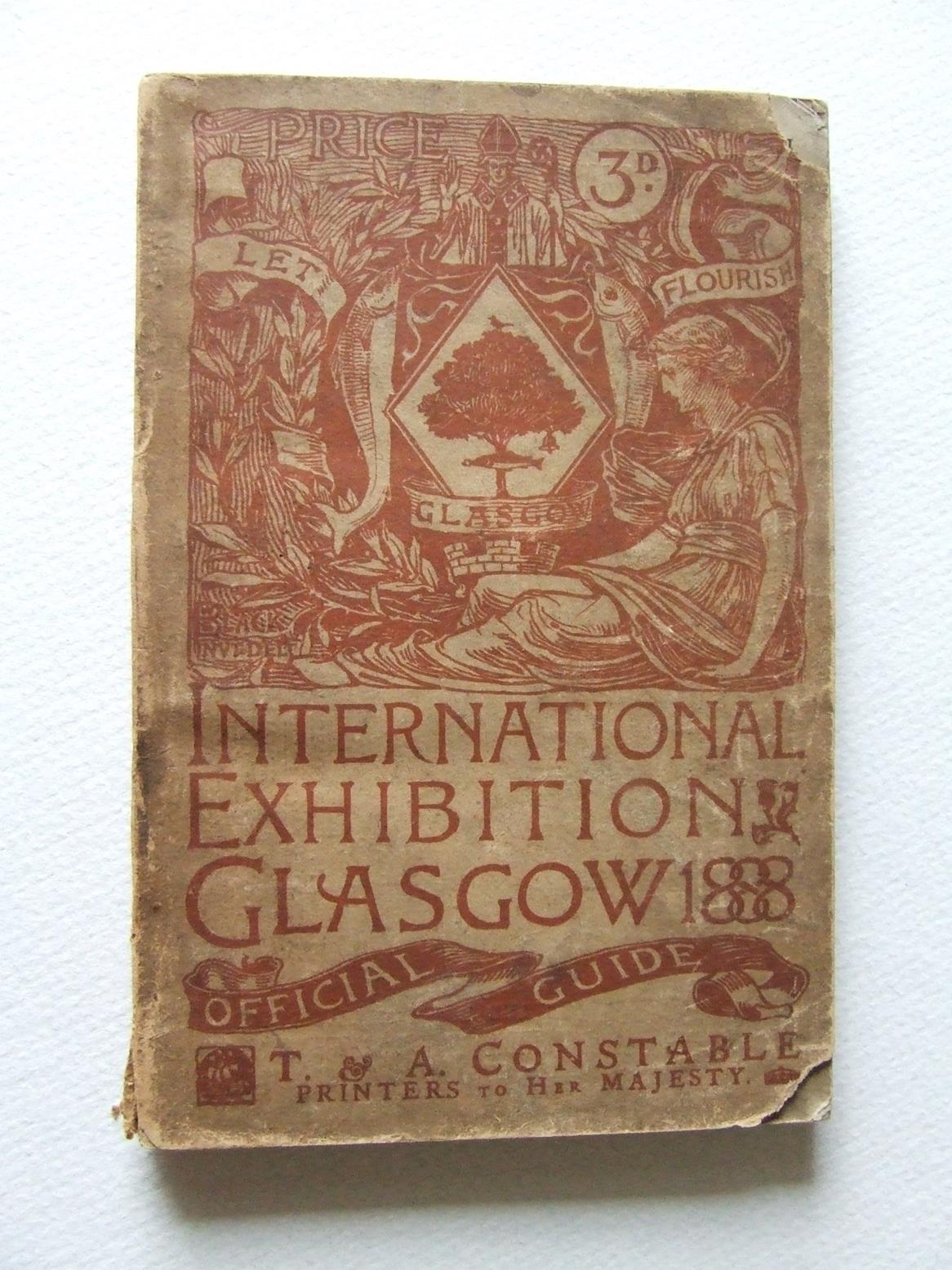 International Exhibition Glasgow, 1888. The Official Guide