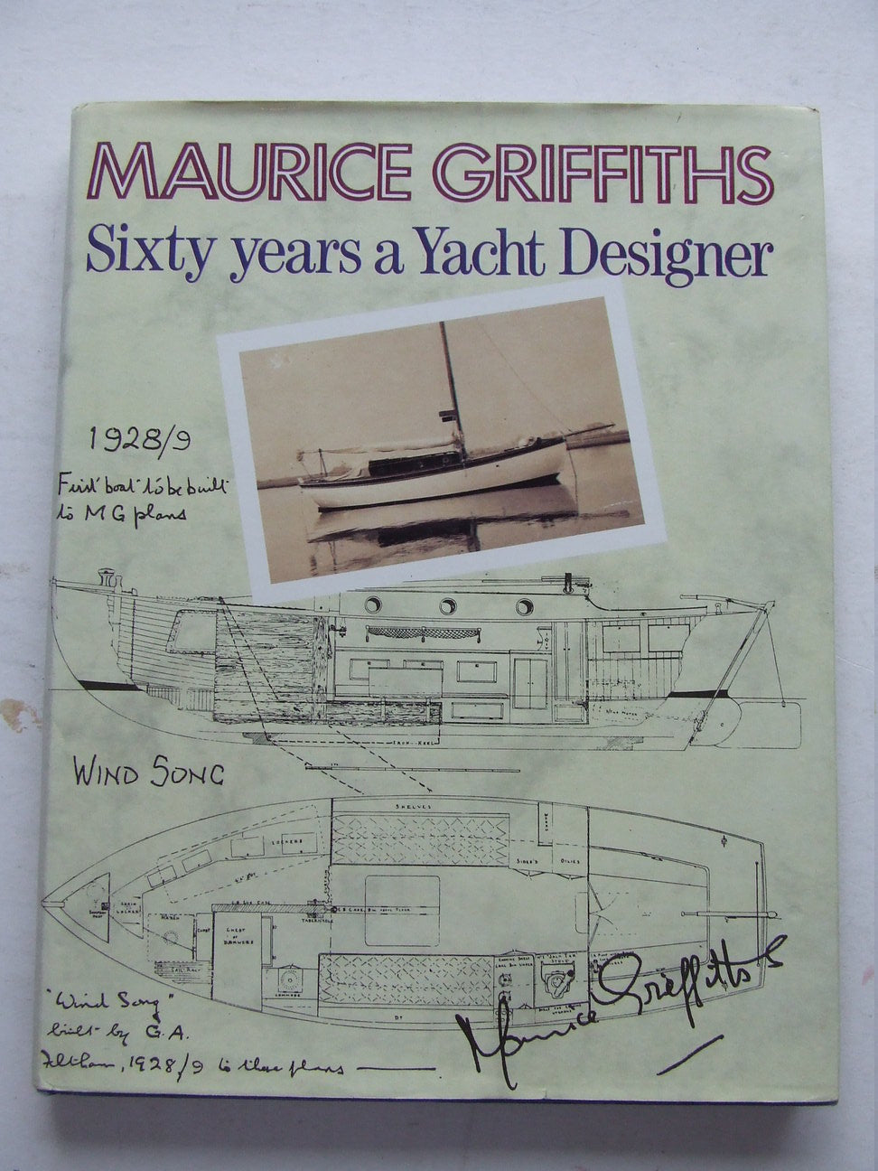 Sixty Years a Yacht Designer.