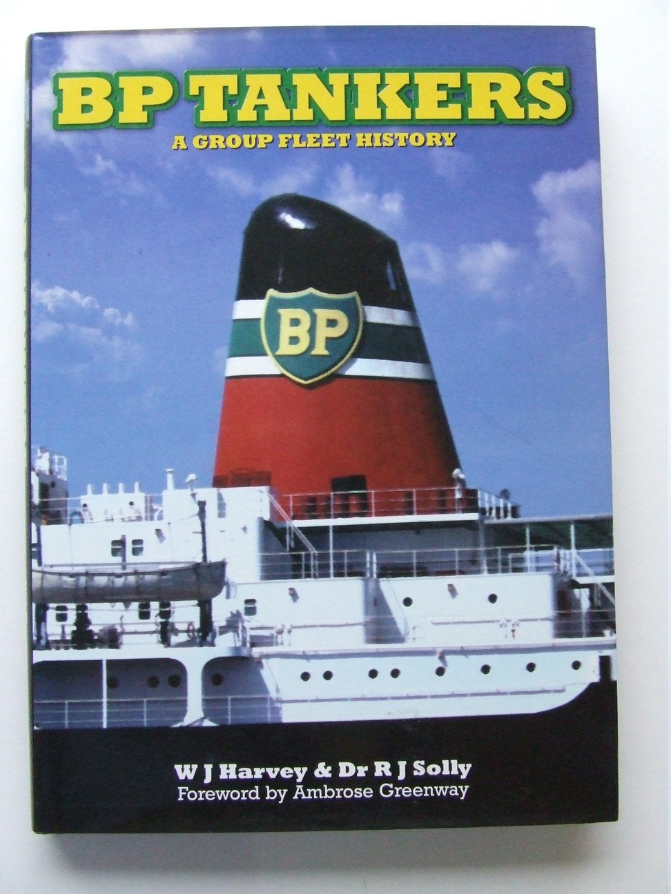 BP Tankers, a group fleet history
