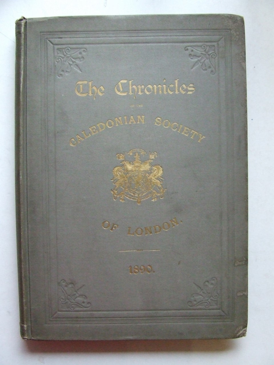 The Chronicles of the Caledonian Society of London