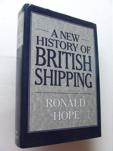 A New History of British Shipping