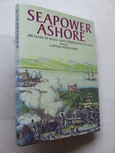 Seapower Ashore, 200 years of Royal Navy Operations on land