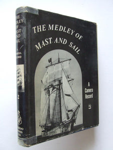 The Medley of Mast and Sail, a camera record. volume 2