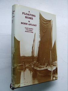 A Floating Home & Born Afloat