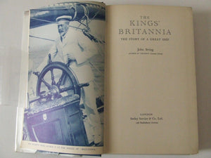 "The King's ""Britannia"", the story of a great ship"