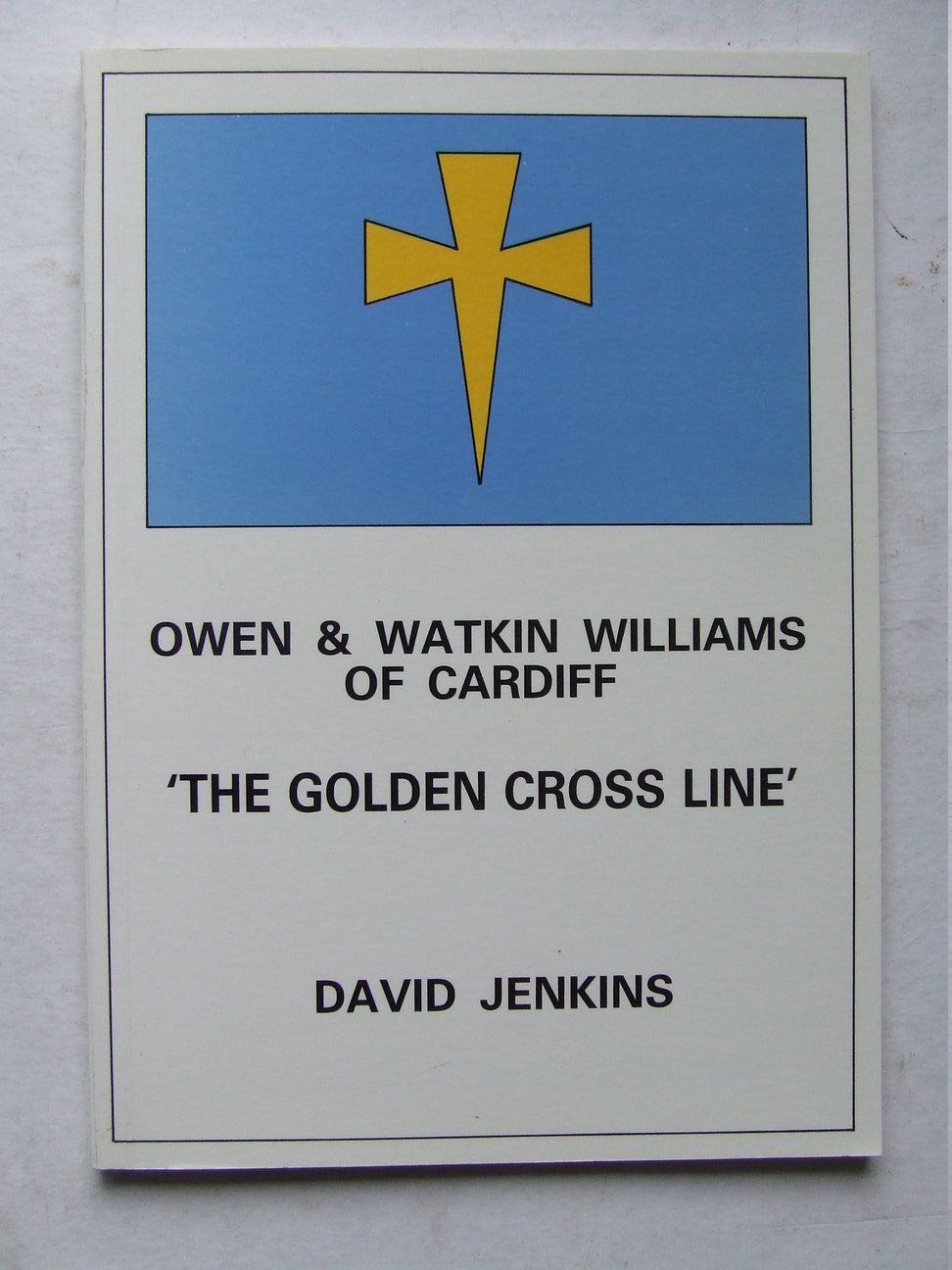 Owen and Watkin Williams of Cardiff, 'The Golden Cross Line'
