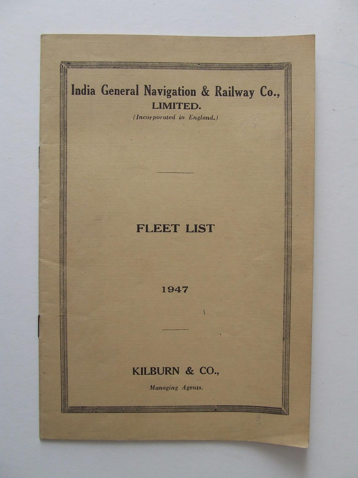 India General Navigation & Railway Co. Limited - Fleet List 1947