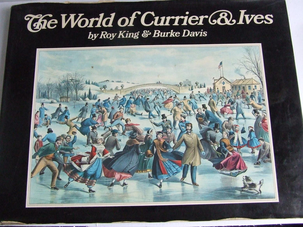 The World of Currier & Ives