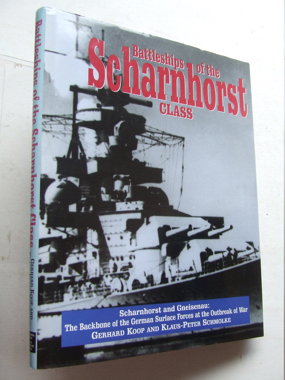 Battleships of the Scharnhorst Class -   Scharnhorst and Gneisenau