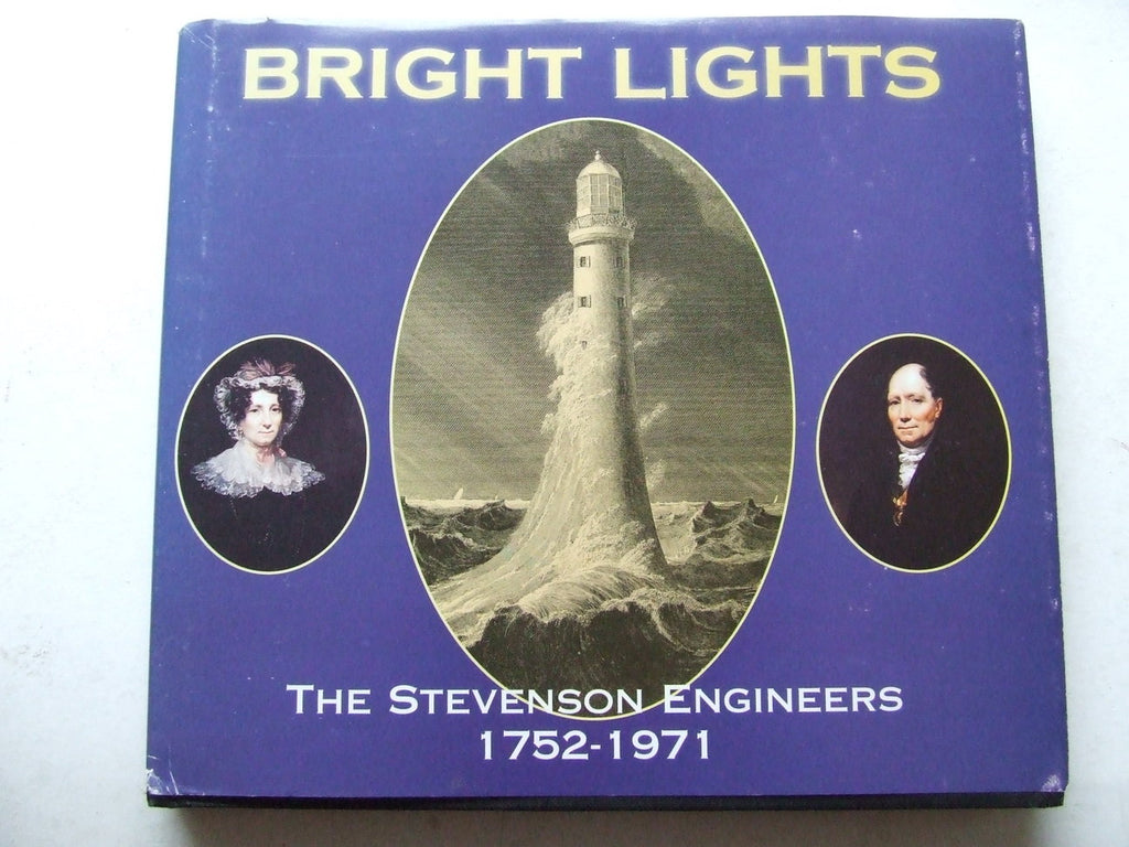 Bright Lights, the Stevenson Engineers 1752-1971