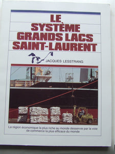 The Great Lakes / St.Lawrence System