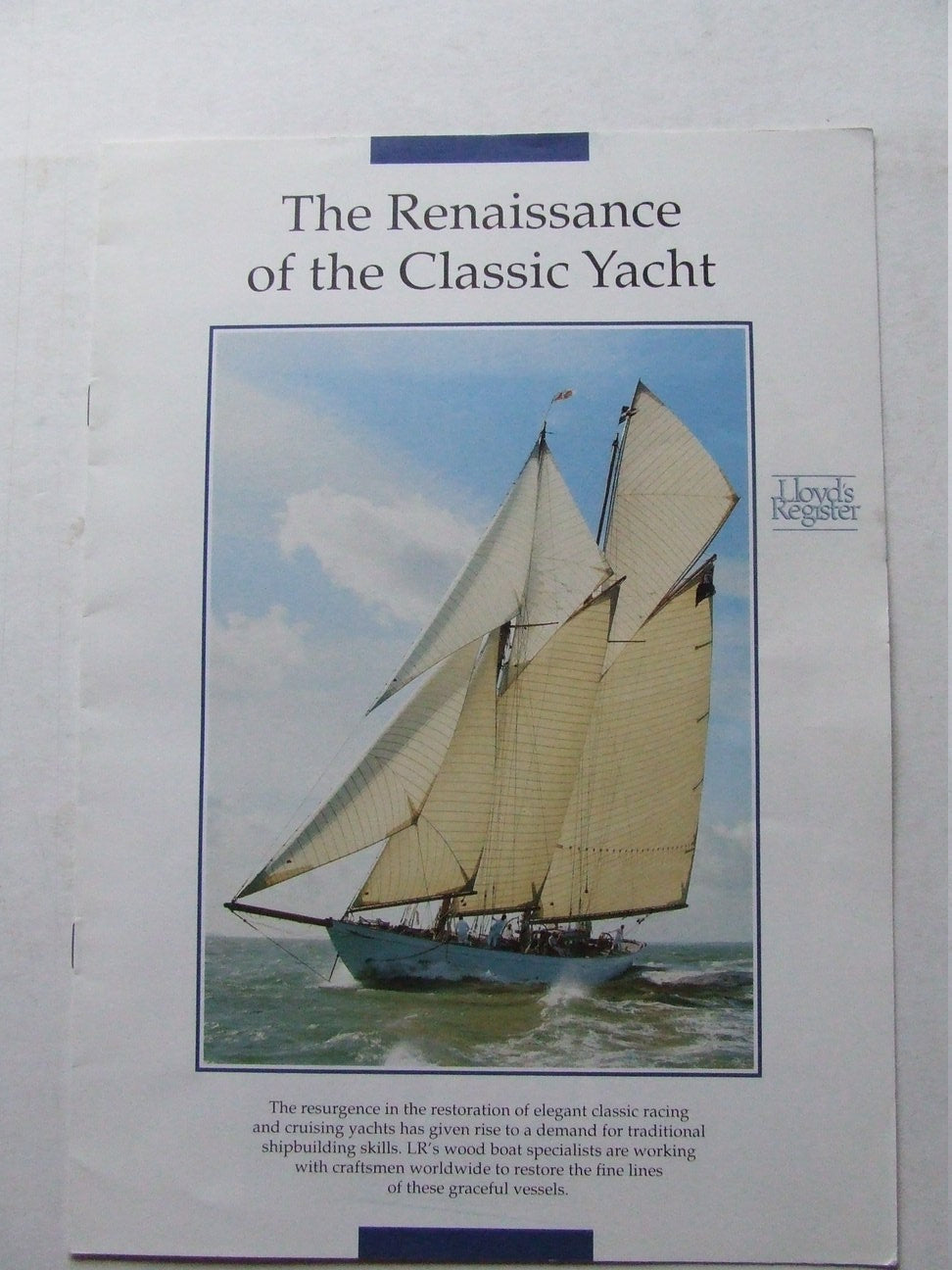 The Renaissance of the Classic Yacht