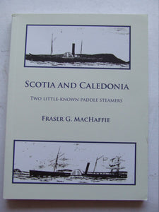 Scotia [1845] and Caledonia [1856]
