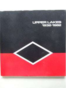 The First 50 Years, a history of Upper Lakes Shipping, ltd.