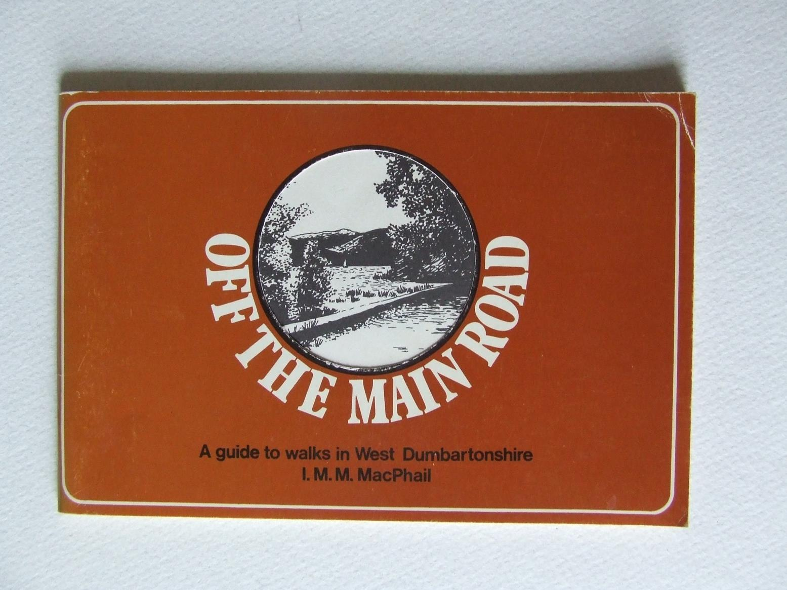 Off the Main Road, a guide to walks in West Dumbartonshire