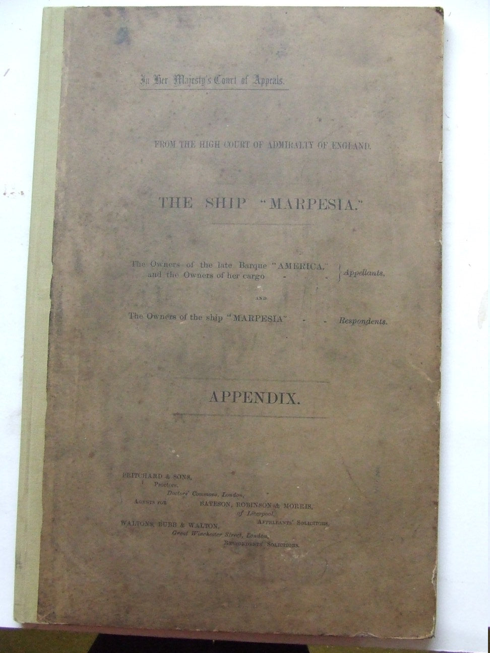 "High Court of Admiralty of England - the Ship ""Marpesia""....."