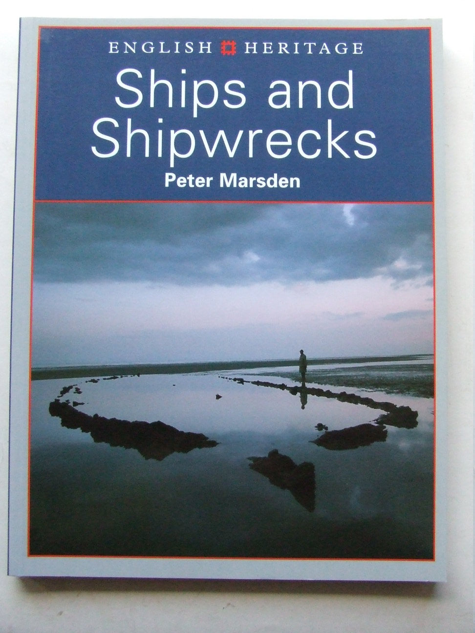 English Heritage Book of Ships and Shipwrecks