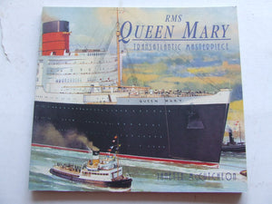 RMS Queen Mary, transatlantic masterpiece