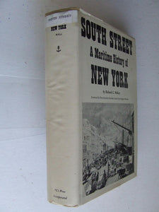 South Street, a maritime history of New York