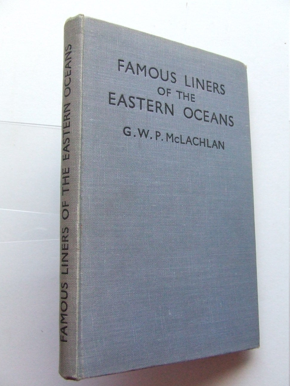 Famous Liners of the Eastern Oceans