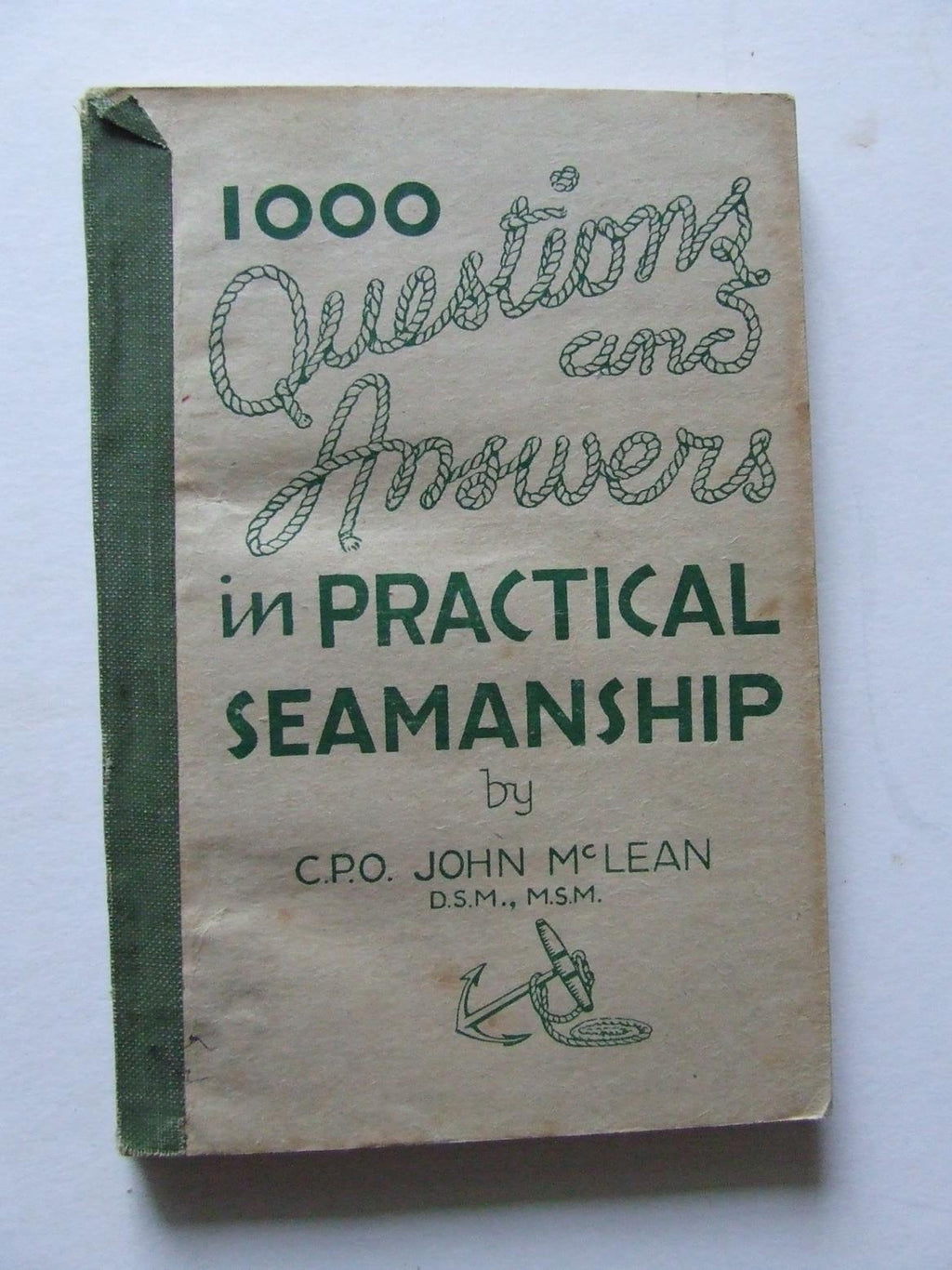 1,000 Questions, Answers, and Diagrams in Practical Seamanship