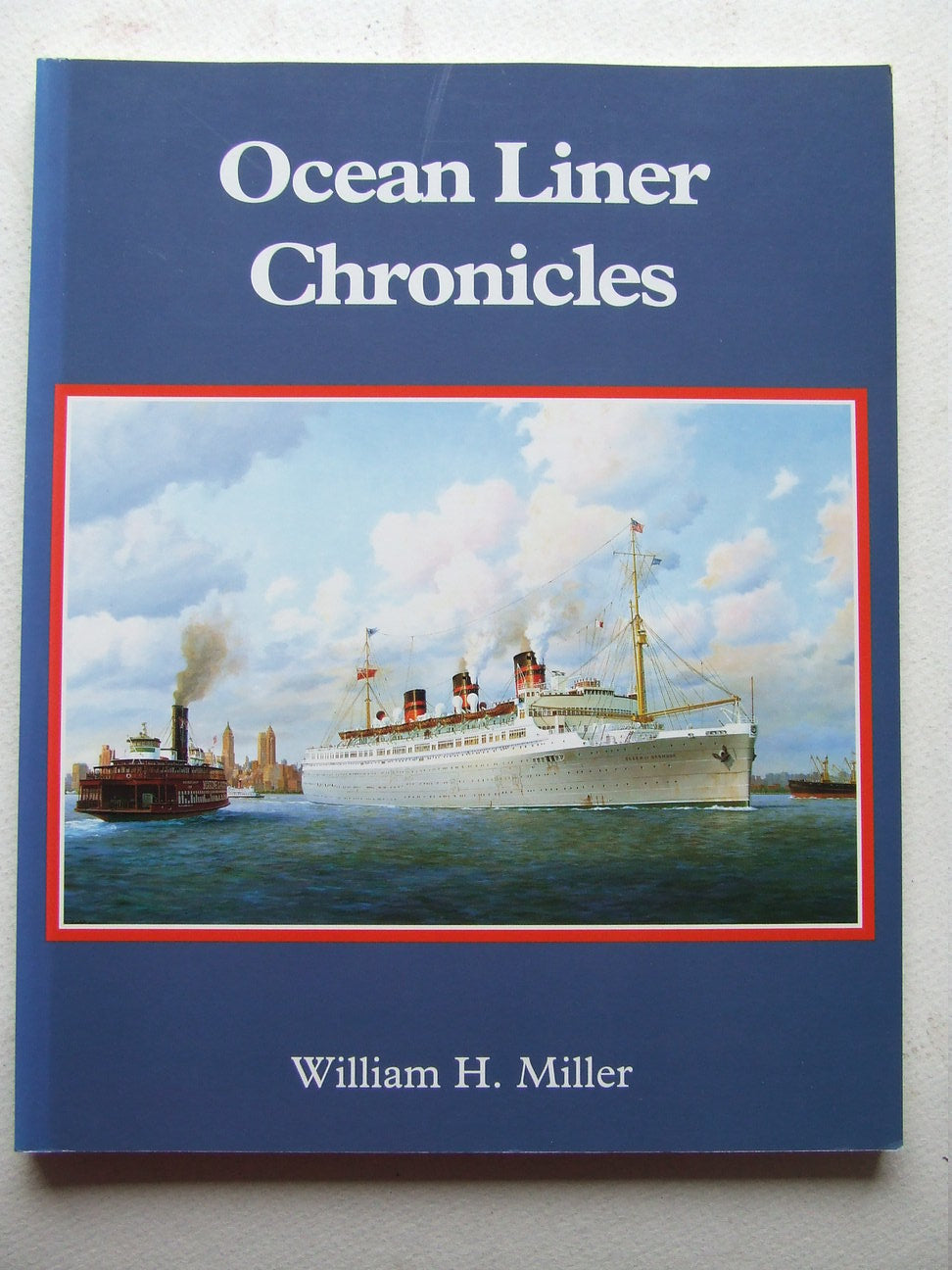 Ocean Liner Chronicles, great passenger ships and their stories
