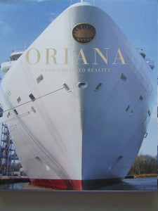 Oriana, from dream to reality