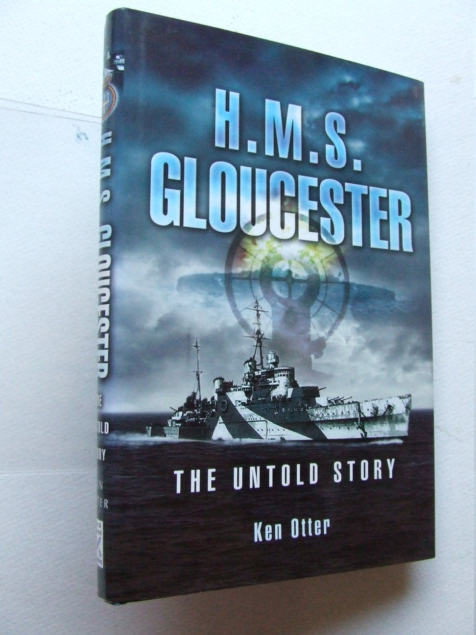 HMS Gloucester, the untold story