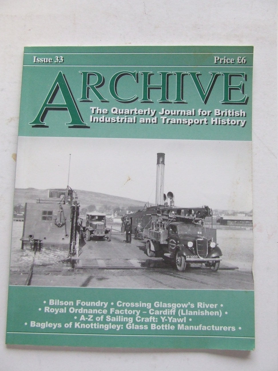 Archive, the quarterly journal for British industrial and transport history. issue 33
