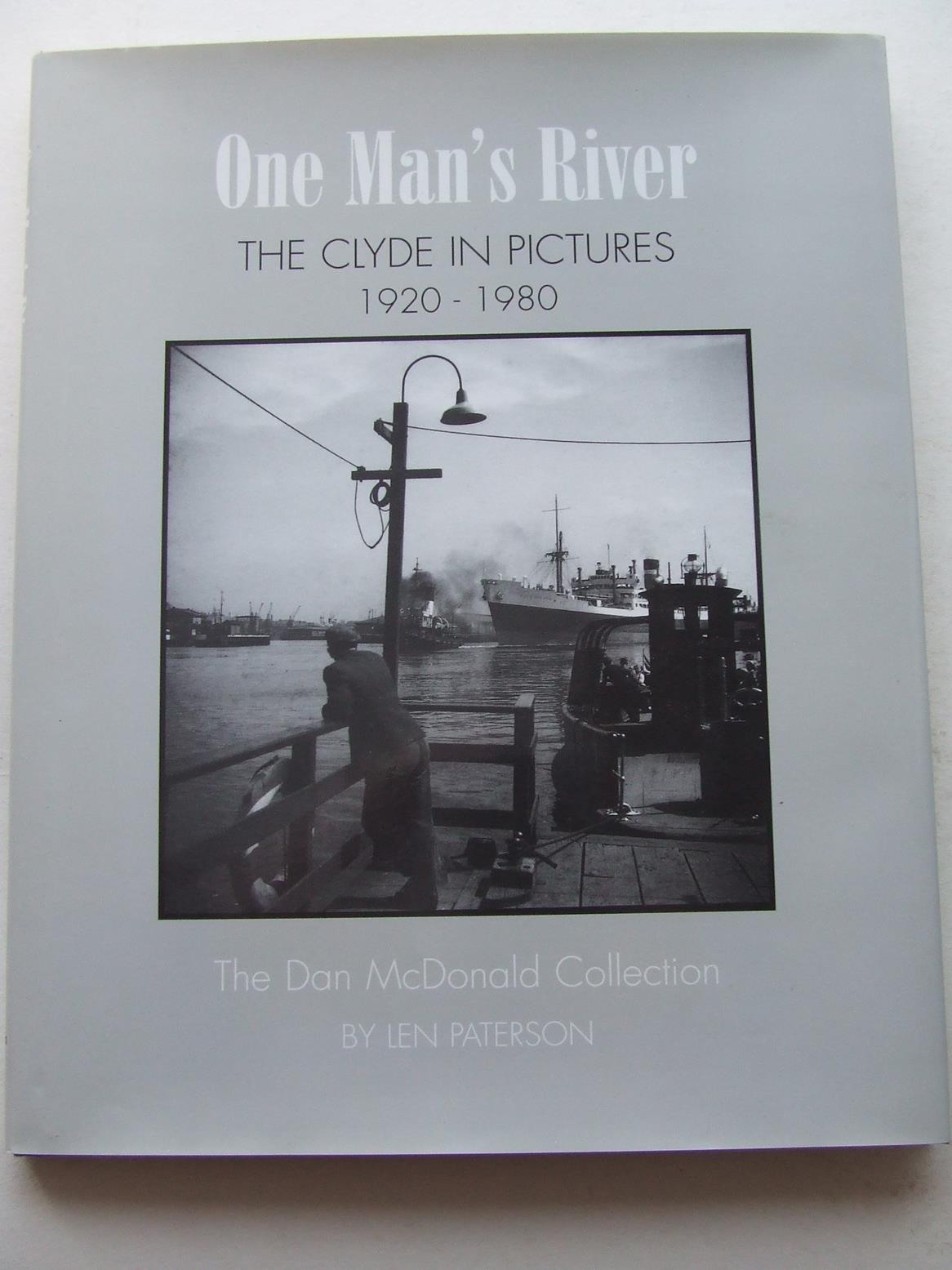 One Man's River, the Clyde in Pictures 1920-1980