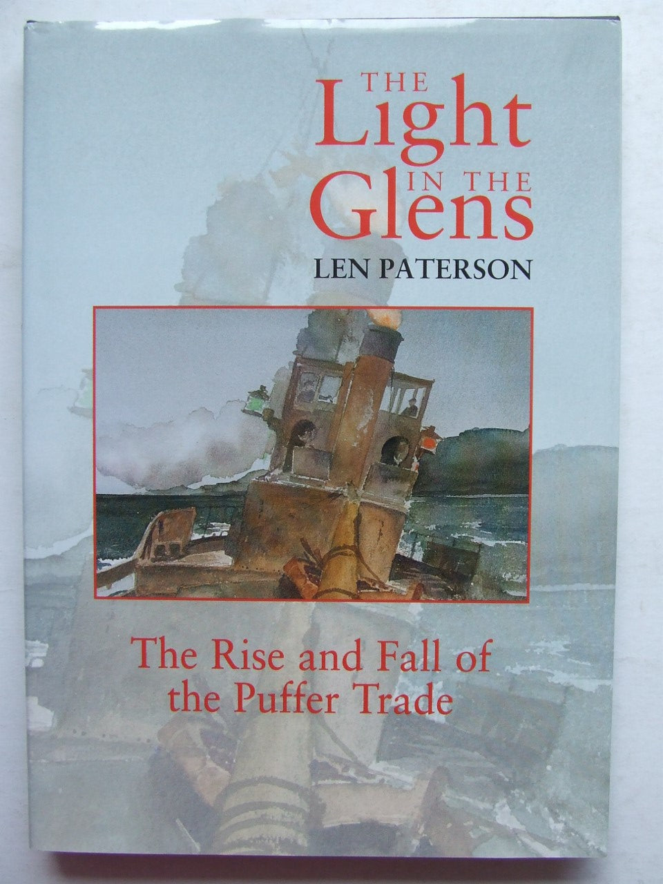 Light in the Glens, the rise and fall of the puffer trade
