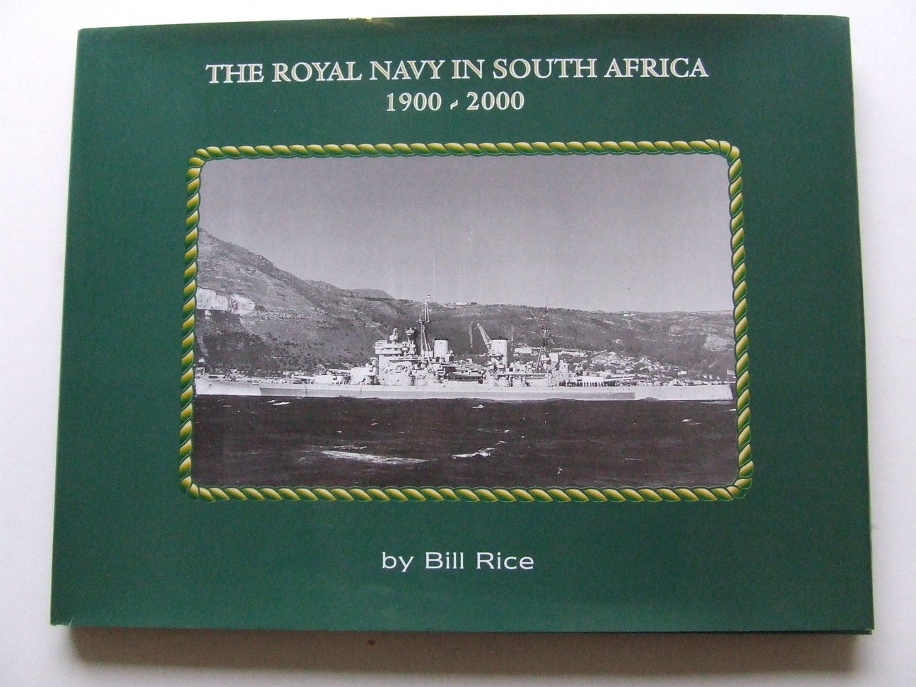 The Royal Navy in South Africa 1900 - 2000