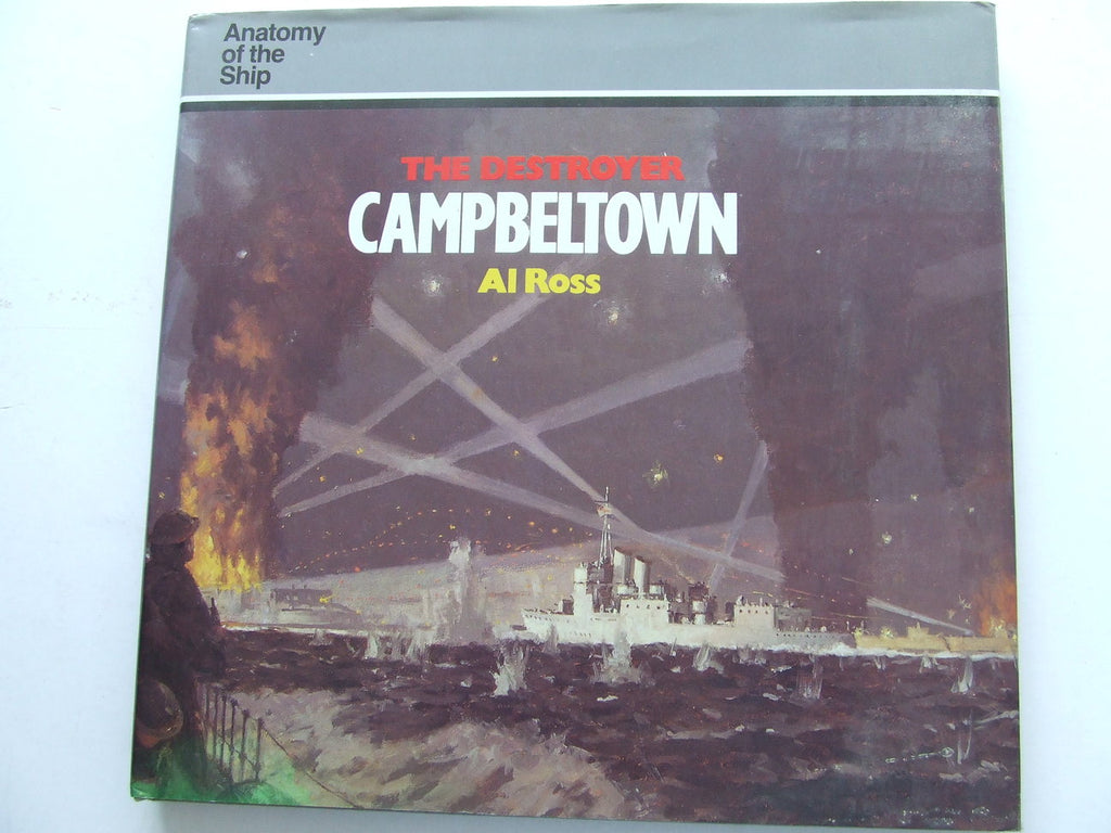The Destroyer 'Campbeltown'