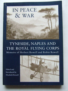 In Peace & War, Tyneside, Naples and the Royal Flying Corps