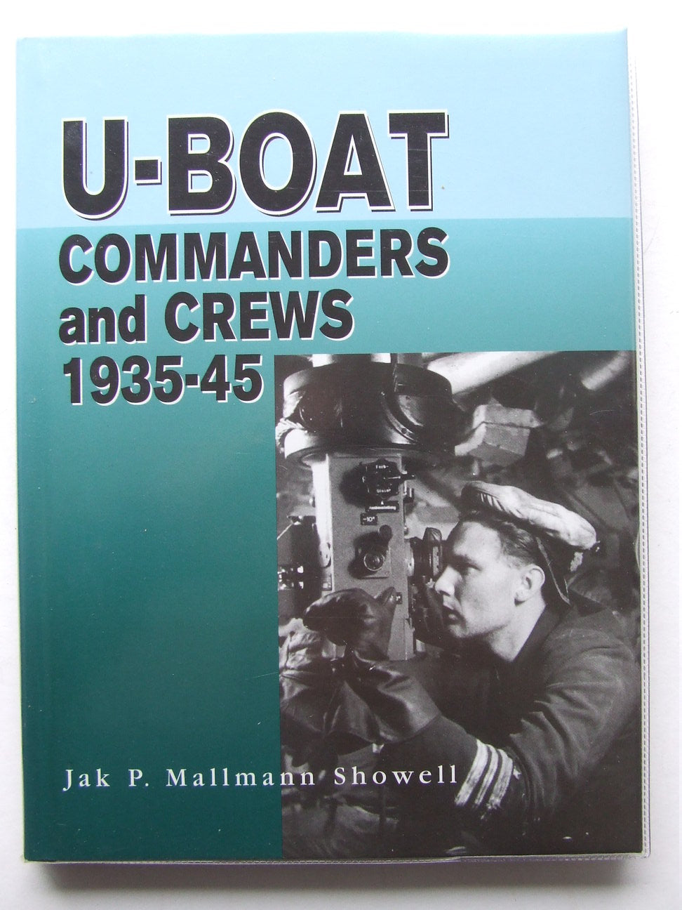 U-Boat Commanders and Crews 1935 - 1945