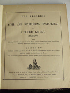 The Progress of Civil and Mechanical Engineering and Shipbuilding (illustrated)