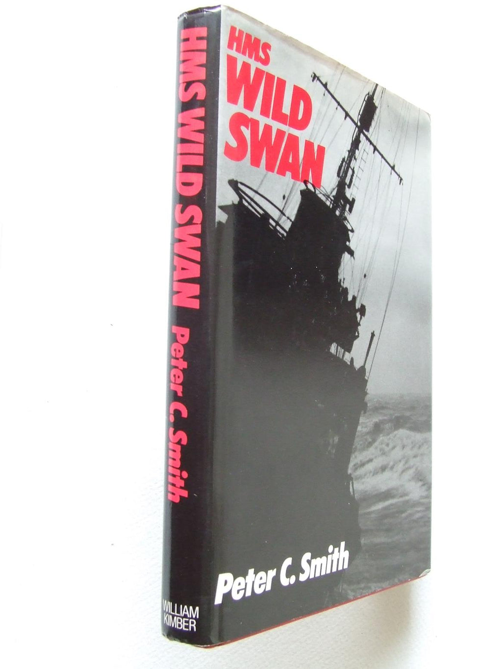 "HMS ""Wild Swan"", one destroyer's war 1939-42"