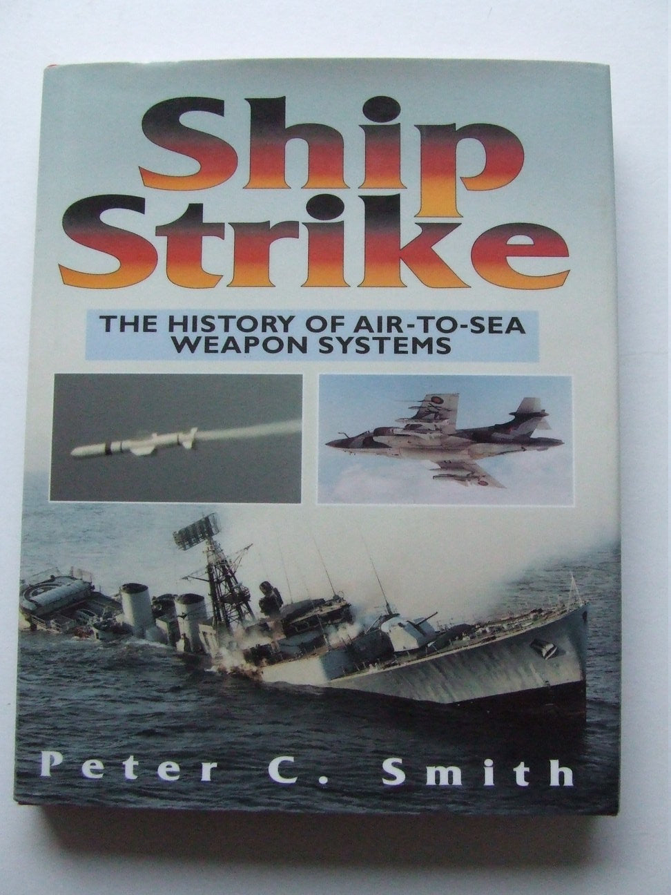 Ship Strike, the history of air-to-sea weapon systems