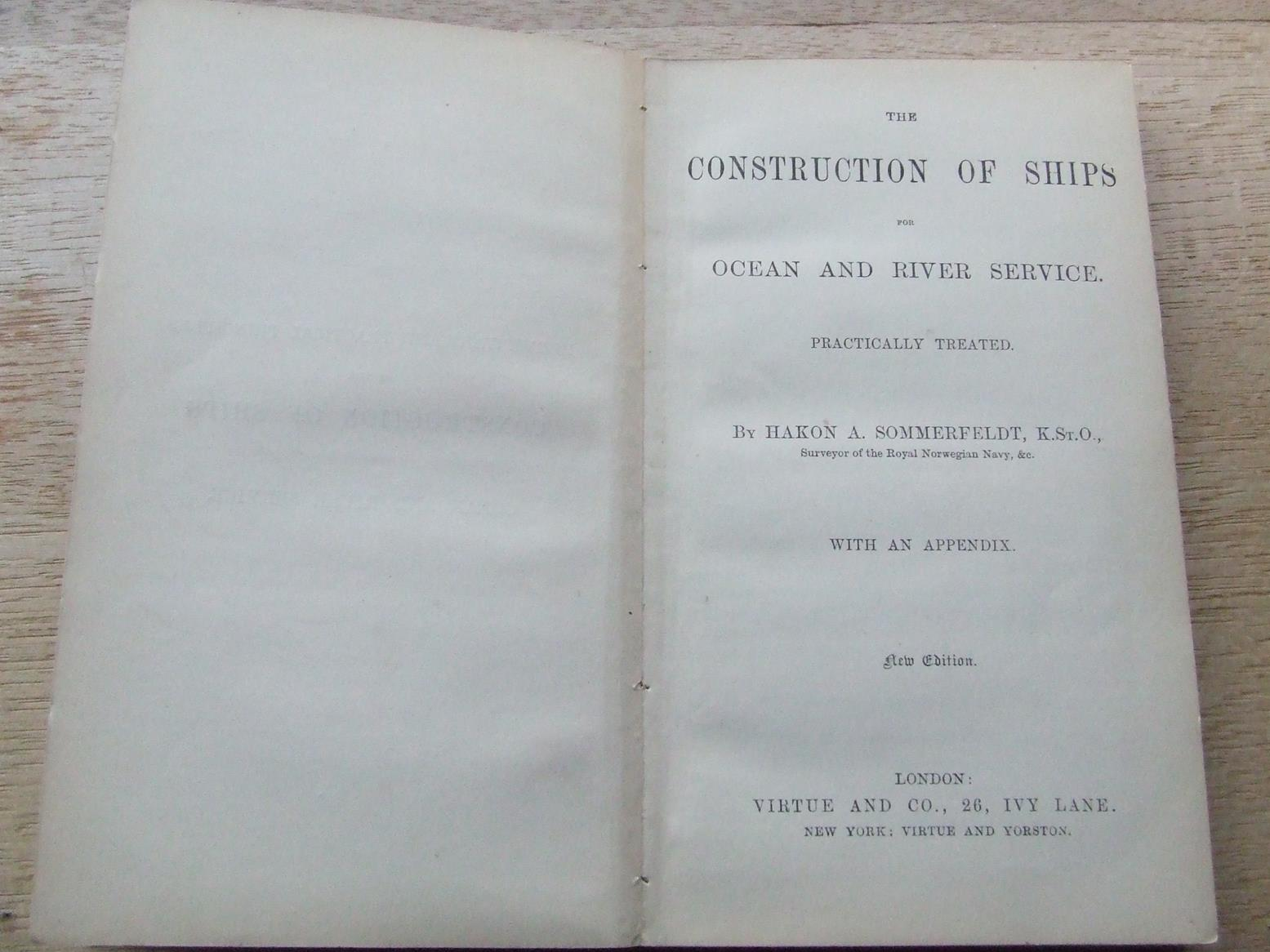 The Construction of Ships for ocean and river service, practically treated