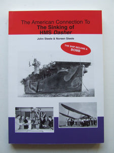 The American Connection to the sinking of HMS Dasher